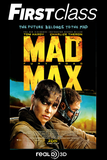 Mad Max 3D First Class
